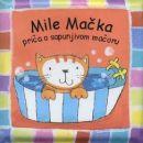 Aj sad izmišljajte neke priče o Miletu Mački, sapunjivom mačoru i pišite ih ovde. Kad bude