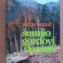 Knjiga ŠUMIJO GOZDOVI DOMAČI, Anton Ingolič, dobro ohranjena, 6 eur