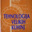 Učbenik TEHNOLOGIJA VELIKIH KUHINJ, Alenka Hrovatin, odlično ohranjeno, 7 eur