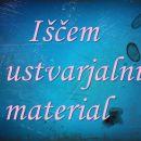 Iščem ustvarjalni material